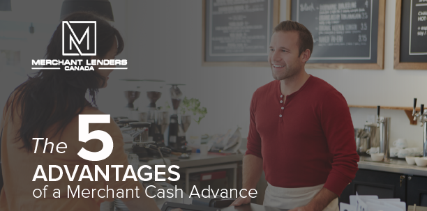 5 advantages of merchant cash advance